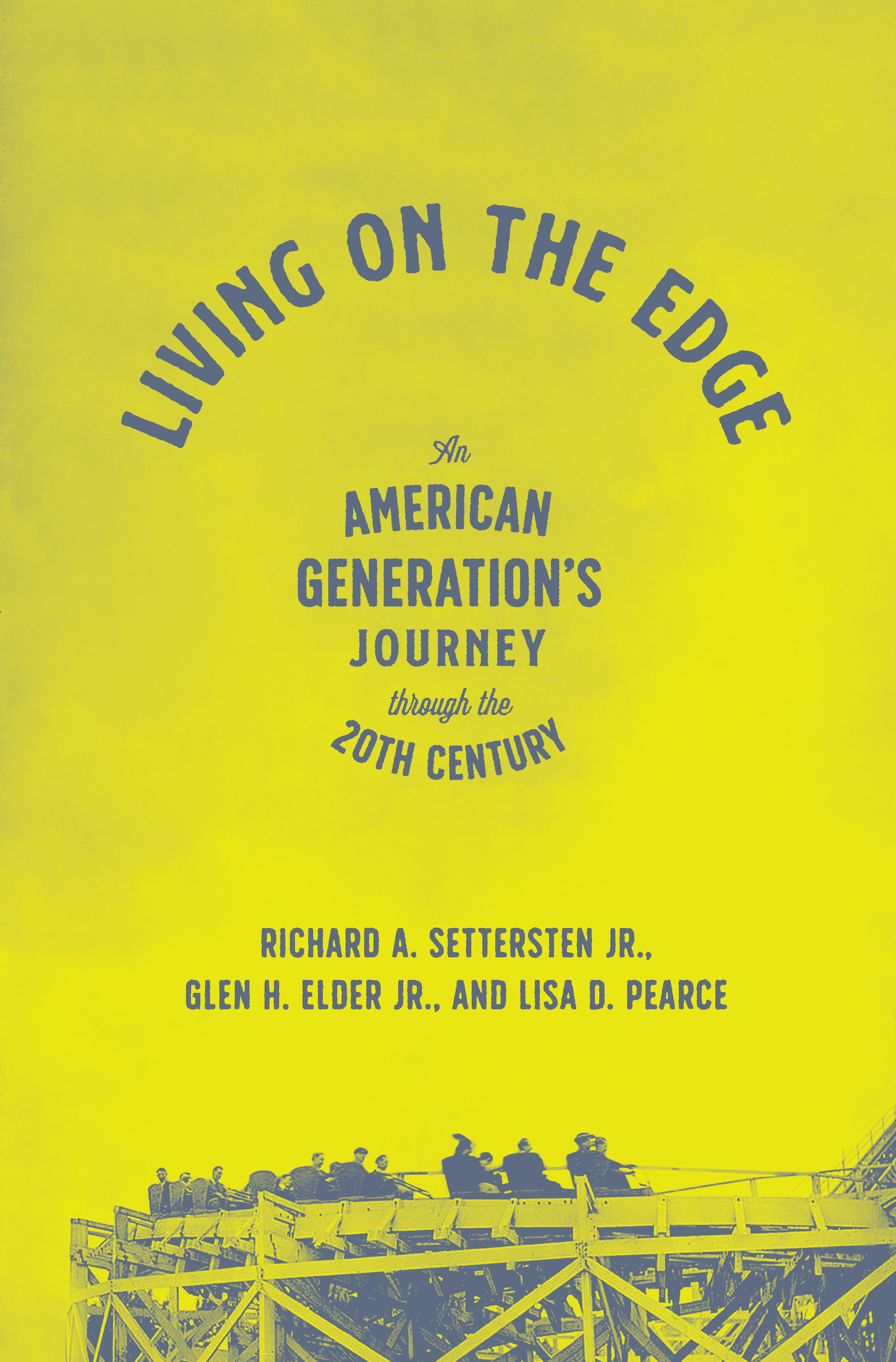 Settersten Elder Pearce-Living on the Edge (U Chicago Press Jan 2021)
